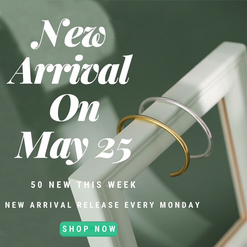 New Arrivals on May 25